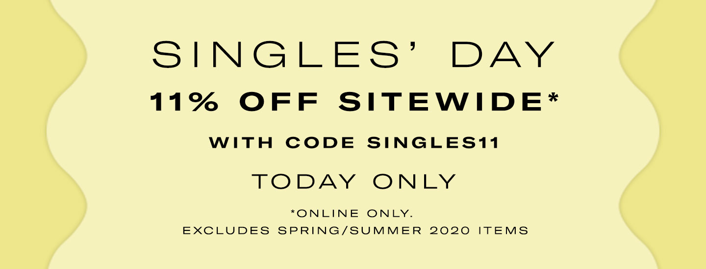 Singles' Day Sale 11% off sitewide