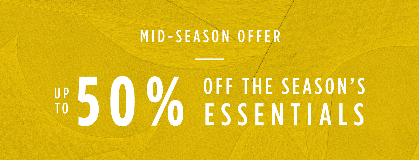 Up to 50% Off Mid-Season Offer