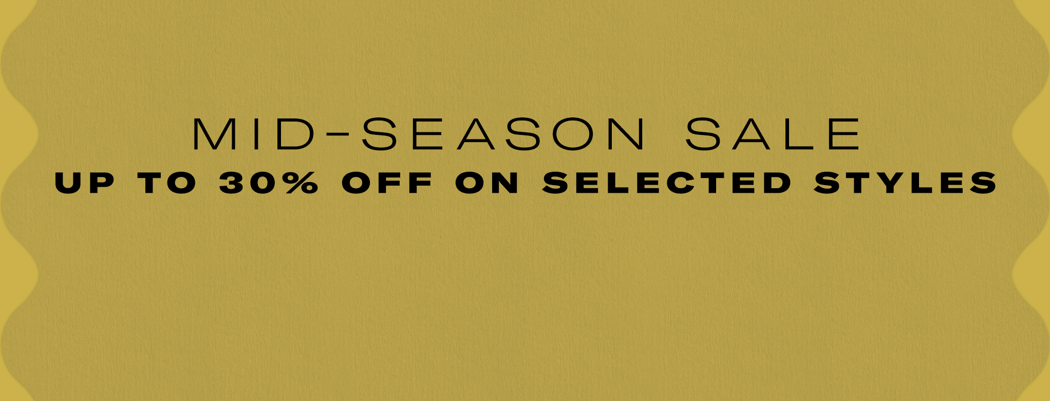 Mid-season sale all