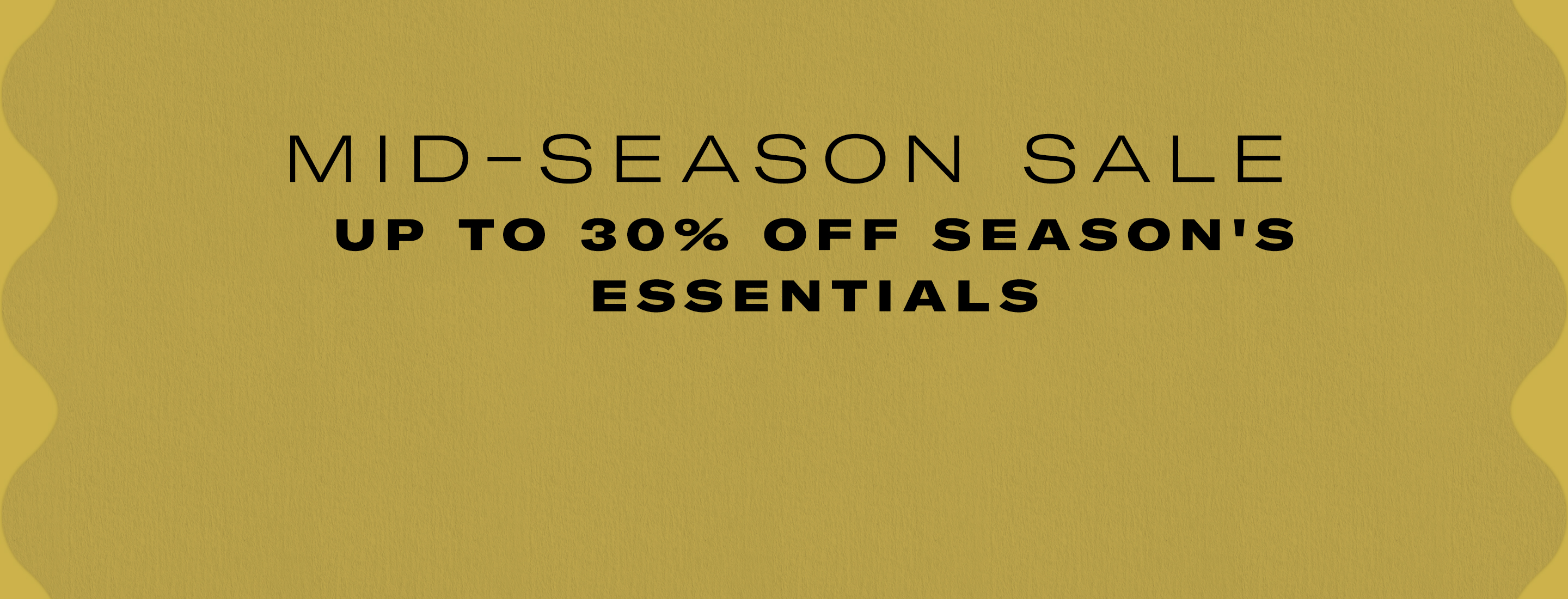 Mid season sale 30% off