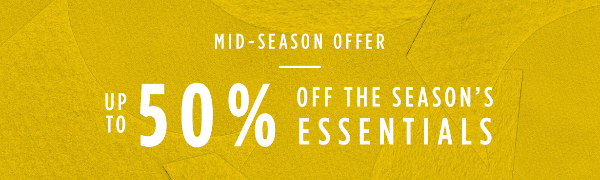 Mid-Season Sale Up to 50% Off
