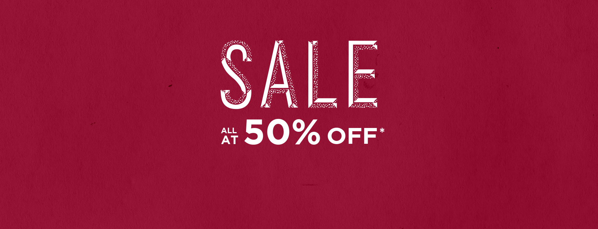 Sale all at 50%
